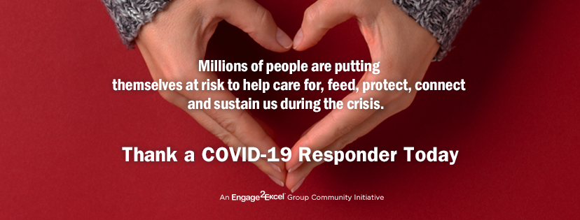 Engage2Excel Introduces Multi-Program Initiatives to Thank COVID-19 Responders